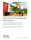 International Postdisaster Recoveries: Lessons for Puerto Rico on Supply-Chain Management and Recovery Governance Cover Image