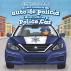 Quiero Conducir Un Auto de Policia / I Want to Drive a Police Car (Al Volante / At the Wheel) Cover Image