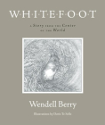 Whitefoot: A Story from the Center of the World Cover Image