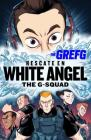 Rescate en White Angel The G-Squad / Rescue in White Angel The G-Squad Cover Image