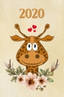 2020: Funny Giraffe Kalender - Wochenkalender - Zielsetzung - Zeitmanagement - Produktivität - Terminplaner - Terminkalender Cover Image