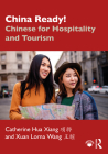 China Ready!: Chinese for Hospitality and Tourism Cover Image