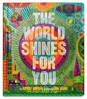 The World Shines for You (A Shine Bright Book) Cover Image