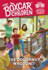 The Doughnut Whodunit (The Boxcar Children Mysteries #146) Cover Image
