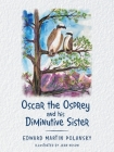 Oscar the Osprey and His Diminutive Sister Cover Image