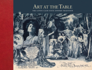 Art at the Table: The Lotos Club State Dinner Tradition Cover Image