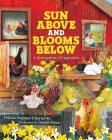 Sun Above and Blooms Below: A Springtime of Opposites Cover Image