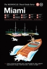 Miami: The Monocle Travel Guide Series Cover Image