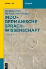 Indogermanische Sprachwissenschaft (de Gruyter Studium) Cover Image