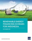 Renewable Energy Financing Schemes for Indonesia Cover Image