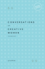 Conversations with Creative Women: Volume One - Pocket Edition Cover Image