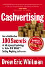 Cashvertising: How to Use More Than 100 Secrets of Ad-Agency Psychology to Make Big Money Selling Anything to Anyone Cover Image