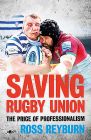 Saving Rugby Union: The Price of Professionalism Cover Image
