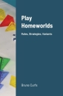 Play Homeworlds: Rules, Strategies, Variants Cover Image
