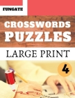 Crosswords Puzzles: Fungate Crosswords Easy Crossword puzzle books for adults and Senior Large Print Vol.4 Cover Image