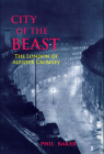 City of the Beast: The London of Aleister Crowley Cover Image