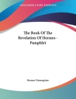 The Book Of The Revelation Of Hermes - Pamphlet Cover Image