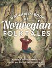 d'Aulaires' Book of Norwegian Folktales Cover Image