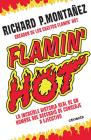 Flamin' Hot: La increíble historia real del ascenso de un hombre, de conserje a  ejecutivo / Flamin' Hot: The Incredible True Story of One Man's Rise from Jan Cover Image