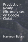 Production-Ready Microservices on Google Cloud Cover Image