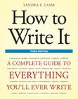 How to Write It, Third Edition: A Complete Guide to Everything You'll Ever Write Cover Image
