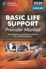 Basic Life Support Provider Manual - A Comprehensive Guide Covering the Latest Guidelines Cover Image