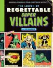 The Legion of Regrettable Supervillains: Oddball Criminals from Comic Book History Cover Image