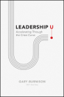 Leadership U: Accelerating Through the Crisis Curve Cover Image