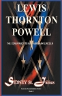 Lewis Thornton Powell - The Conspiracy to Kill Abraham Lincoln Cover Image