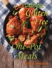 Easy Delicious Gluten-Free One-Pot Meals Cover Image
