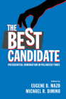 The Best Candidate: Presidential Nomination in Polarized Times Cover Image