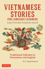 Vietnamese Stories for Language Learners: Traditional Folktales in Vietnamese and English Text (Free Audio CD Included) Cover Image