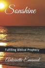 Sonshine: Fulfilling Biblical Prophecy Cover Image