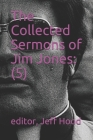 The Collected Sermons of Jim Jones: 5 Cover Image