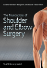 The Foundations of Shoulder and Elbow Surgery Cover Image