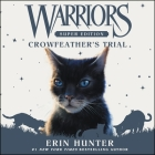 Warriors Super Edition: Crowfeather's Trial Cover Image