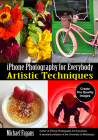 iPhone Photography for Everybody: Artistic Techniques Cover Image