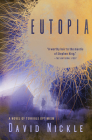 Eutopia: A Novel of Terrible Optimism Cover Image