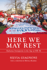 Here We May Rest: Alabama Immigrants in the Age of Hb 56 Cover Image