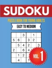 Sudoku Puzzle Book For Young Adults Easy to Medium Vol. 1: Sudoku Puzzles Suitable for Beginners - Perfect Brain Teasers - Best Gift for Sudoku Enthus Cover Image