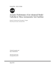 Acoustic Performance of an Advanced Model Turbofan in Three Aeroacoustic Test Facilities Cover Image