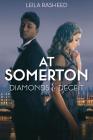 At Somerton: Diamonds & Deceit (At Somerton) Cover Image