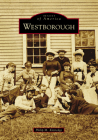 Westborough (Images of America) Cover Image