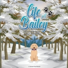 Life of Bailey: Bailey's First Winter Cover Image