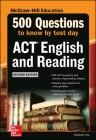 500 ACT English and Reading Questions to Know by Test Day, Second Edition Cover Image