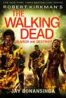 Robert Kirkman's the Walking Dead: Search and Destroy Cover Image