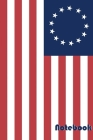 Notebook: 120 Page, 6x9 Betsy Ross Flag Cover Image