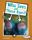 Who Sees with These Eyes? Cover Image