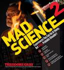 Mad Science 2: Experiments You Can Do At Home, But STILL Probably Shouldn't Cover Image