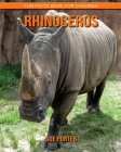 Rhinoceros: Fun Facts Book for Children Cover Image